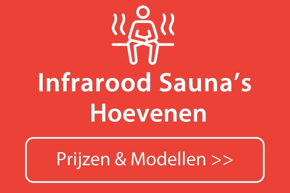 Infrarood sauna kopen in Hoevenen